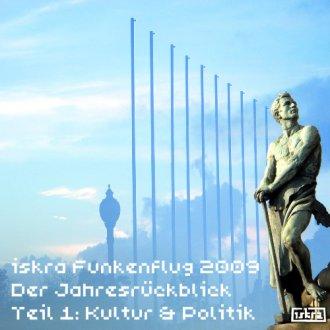 Iskra Funkenflug 2009 - Der Jahresrückblick, Teil 1