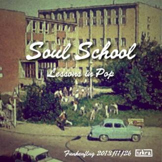 Iskra - Funkenflug 2013-11-26: Soul School
