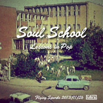 Iskra - Flying Sparks 2013-11-26: Soul School