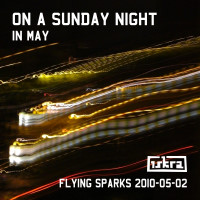 Iskra - Funkenflug 2010-05-02: On A Sunday Night In May [en thumb]