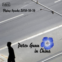 Iskra - Funkenflug 2010-10-16: Peter Gunn in China [en thumb]