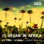 Iskra - Funkenflug 2011-09-11: It Began In Africa [en thumb]