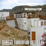 Iskra - Funkenflug 2011-06-14: Improvisation [en thumb]