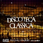 Iskra - Funkenflug 2013-09-29: Discoteca Classica [en thumbnail]